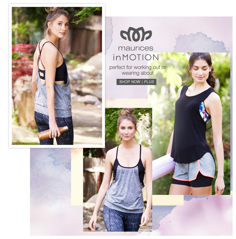 maurices - summer collections - maurices inMotion