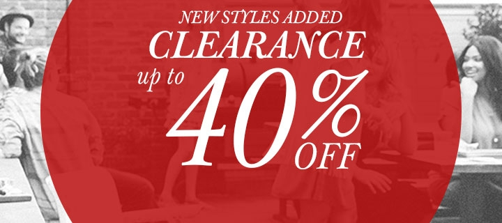 CLEARANCE - up to 40% off