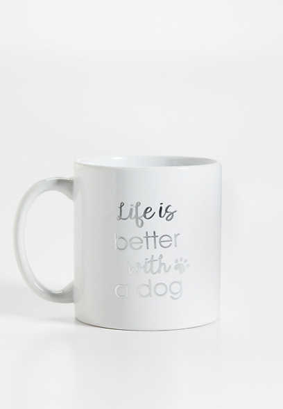 better with a dog mug