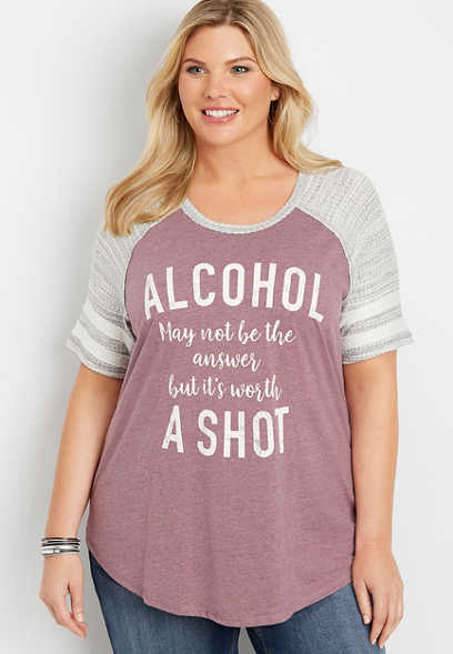 plus size alcohol may not be the answer but it