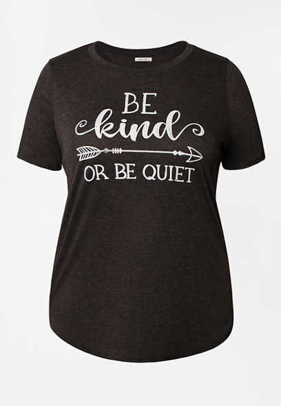 Plus Size Be Kind Or Be Quiet Graphic Tee