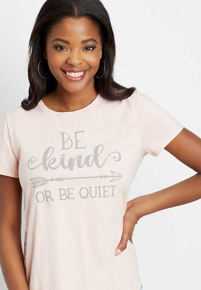Pink Be Kind Or Be Quiet Graphic Tee