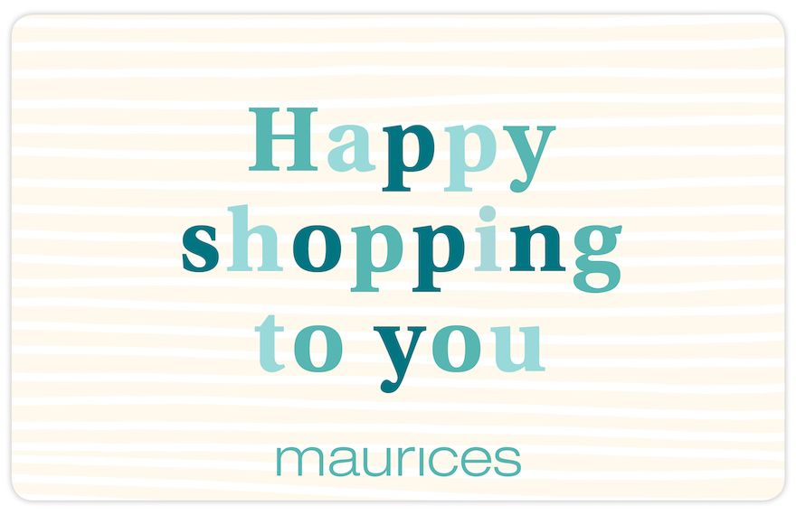 maurices Happy Shopping Gift Card