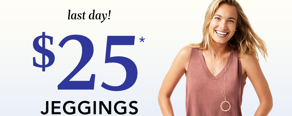 last day! $25* jeggings and crops. denim for days (and summer nights).