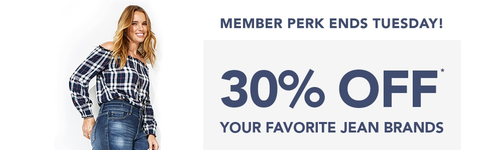 member perk ends tuesday! 30% off+ your favorite jean brands + 100 points for mymaurices reward members and 25% off for nonmembers
