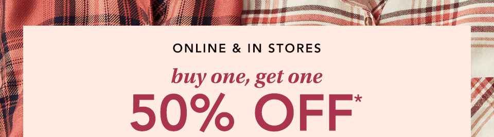 online and in stores. buy one, get one 50% off* m jeans by maurices, boots, plaids and graphics. give them a warm welcome to your closet.